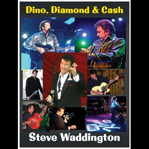 "Anaheim Tribute Singer | Steve Waddington ""Dino, Diamond & Cash"""
