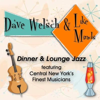 Dave Welsch & Like Minds | Syracuse, NY | Jazz Band | Photo #2