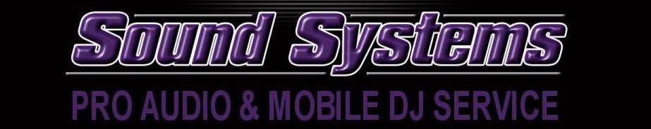Sound Systems Pro Audio & DJ Service
