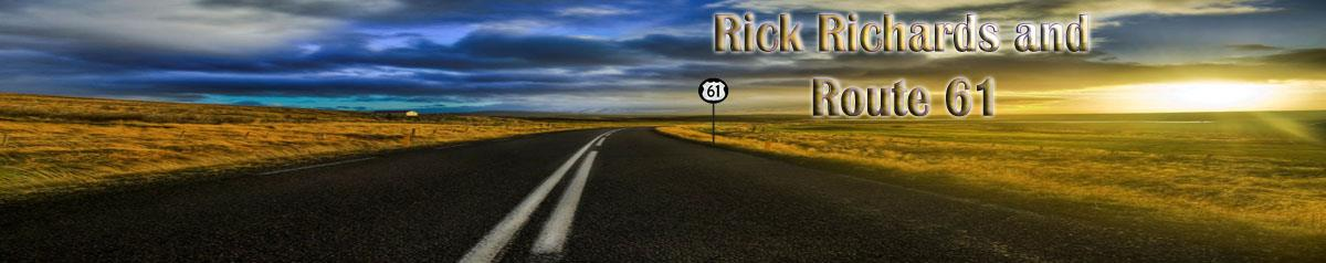 Rick Richards and Route 61