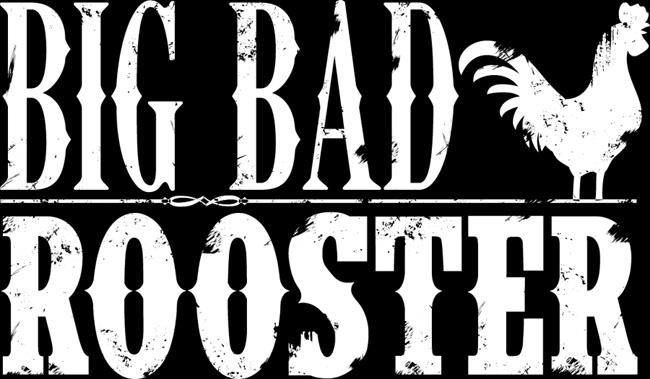 Big Bad Rooster