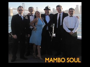 Mambo Soul Music - Dance Band - San Francisco, CA
