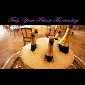 Truly Yours Private Bartending - Bartender - King of Prussia, PA