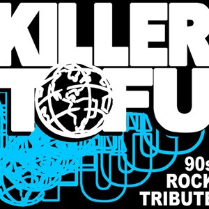 Richmond, VA 90s Band | Killer Tofu
