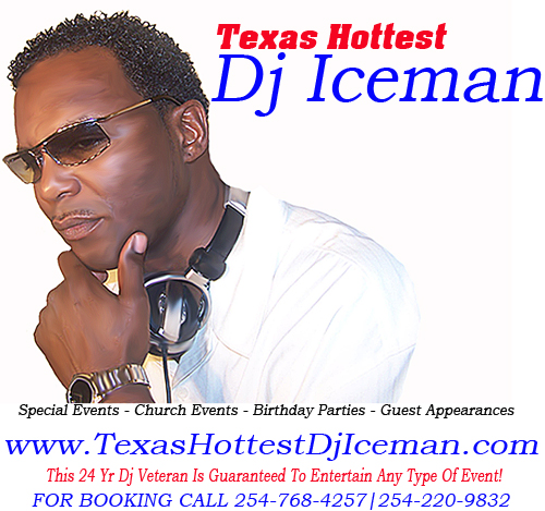 Texas Hottest Dj Iceman   - Event DJ - Killeen, TX