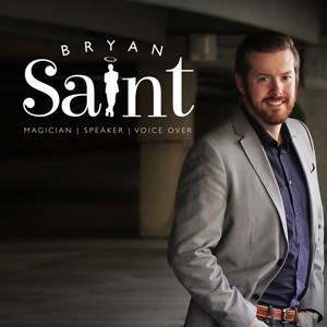 Bryan Saint - A Magician That Will Make You Laugh!