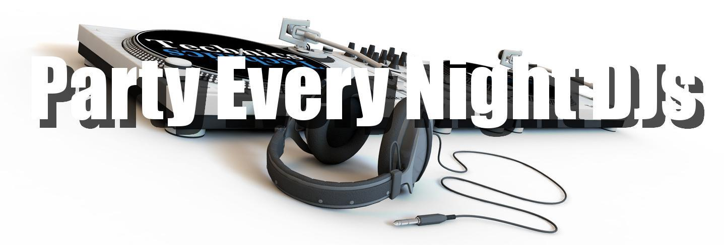 Party Every Night DJs