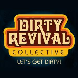 Dirty Revival Collective - Cover Band - Portland, OR