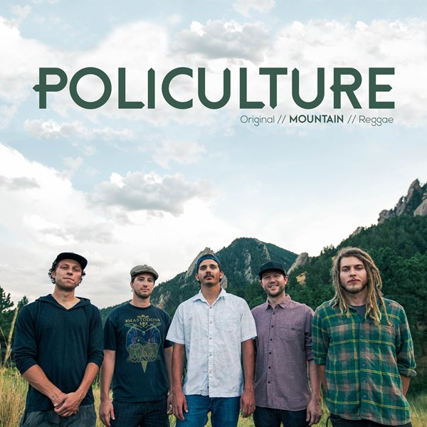 Policulture - Reggae Band - Boulder, CO