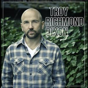 Troy Richmond Dixon - Americana Singer - Portland, OR