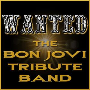 WANTED: The Bon Jovi Tribute Band - Rock Band - Cleveland, OH