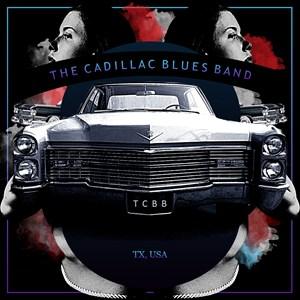 Texas Blues Band | CADILLAC BLUES BAND