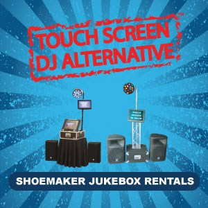 Shoemaker Jukebox Rentals - DJ - Blackwood, NJ
