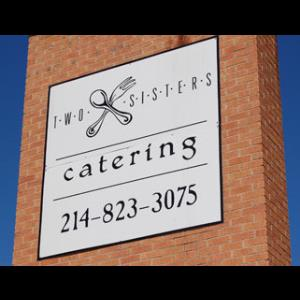 Two Sisters Catering - Caterer - Dallas, TX