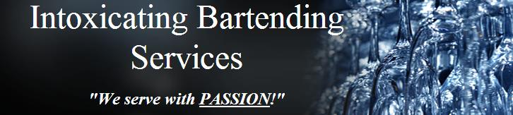 Intoxicating Bartending Services