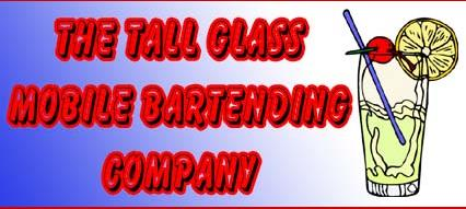 The Tall Glass Mobile Bartending Company