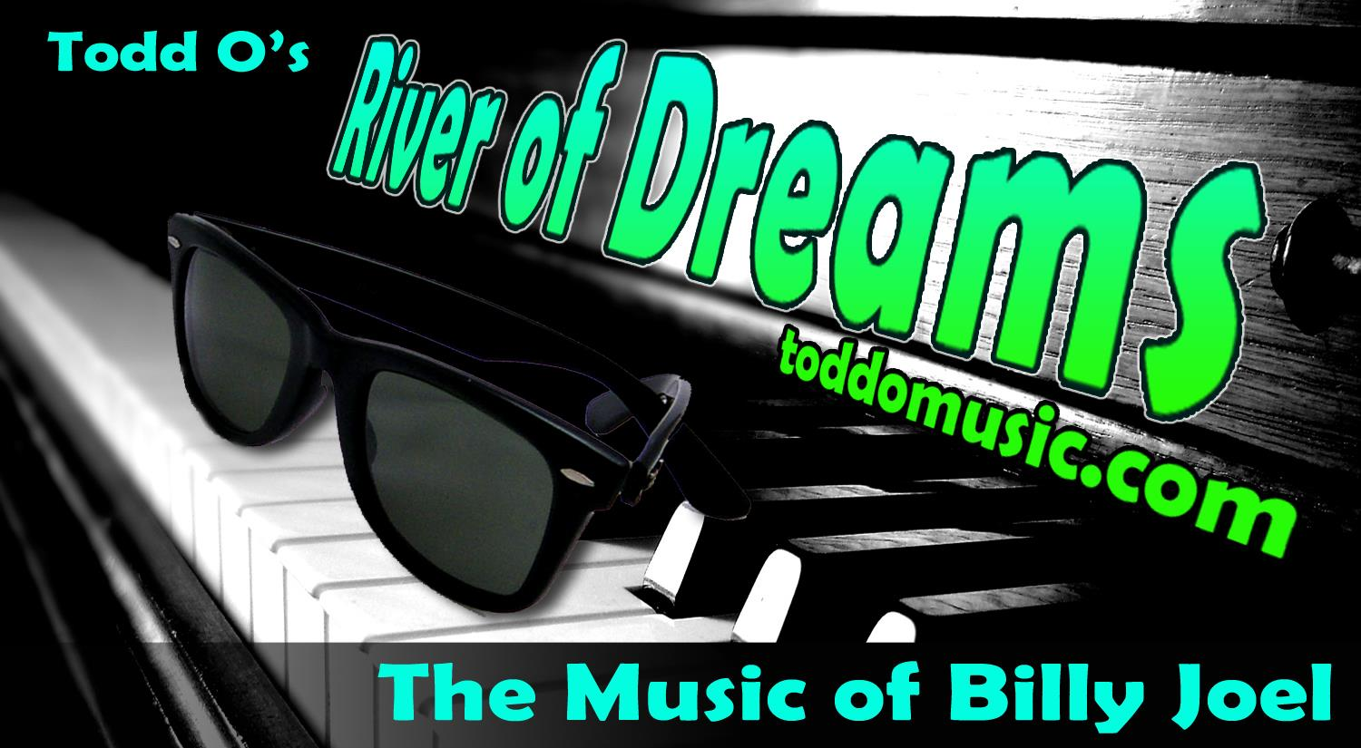 Todd O's River Of Dreams