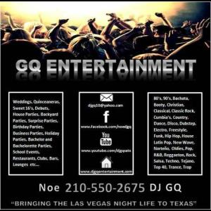 GQ ENTERTAINMENT - DJ - San Antonio, TX