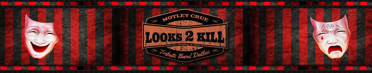 Looks 2 Kill Motley Crue Tribute