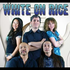 White On Rice - Cover Band - Riverside, CA