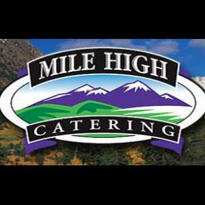 Mile High Catering - Caterer - Denver, CO