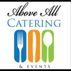 Above All Catering - Caterer - Anaheim, CA