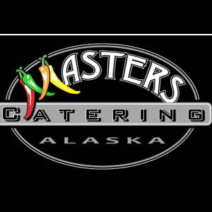 Masters Catering LLC - Caterer - Anchorage, AK