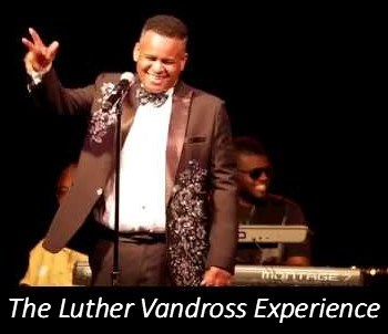 The Luther Vandross Experience - Luther Vandross Tribute Act - Detroit, MI