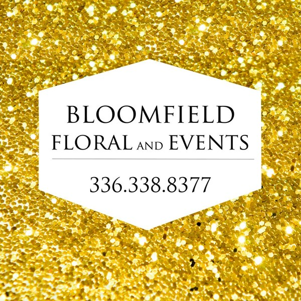 BLOOMFIELD FLORAL AND EVENTS - Florist - Greensboro, NC