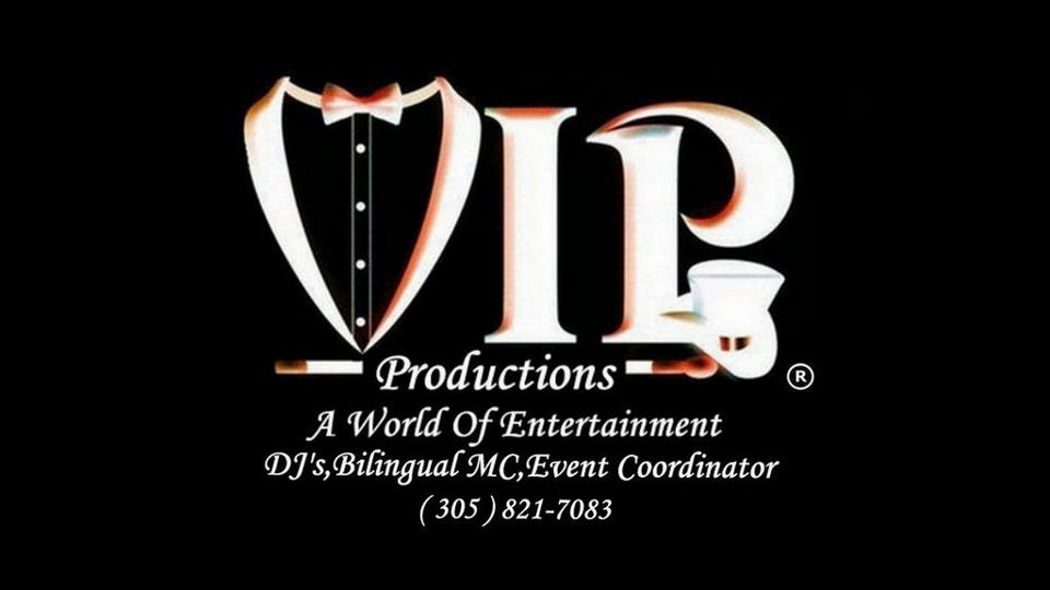 VIP Productions 1 - Event Planner - Hialeah, FL