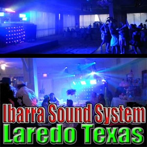 Laredo Wedding DJ | Ibarra Sound System