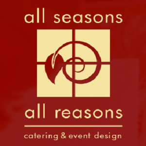 All Seasons All Reasons - Caterer - Sacramento, CA