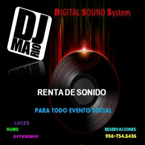 Dj Mario by Digital Sound System - Mobile DJ - Laredo, TX