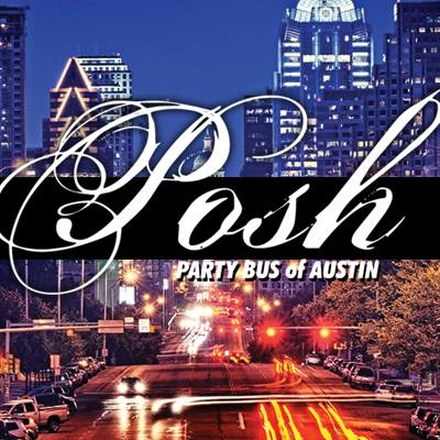 POSH Party Bus of Austin - Party Bus - Austin, TX