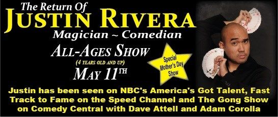 FROM NBC'S AGT COMEDIAN MAGICIAN JUSTIN RIVERA