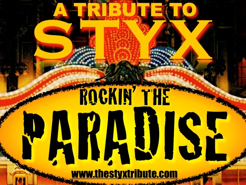 Rockin' The Paradise: #1 Tribute to Styx - Concert Band - Center Moriches, NY