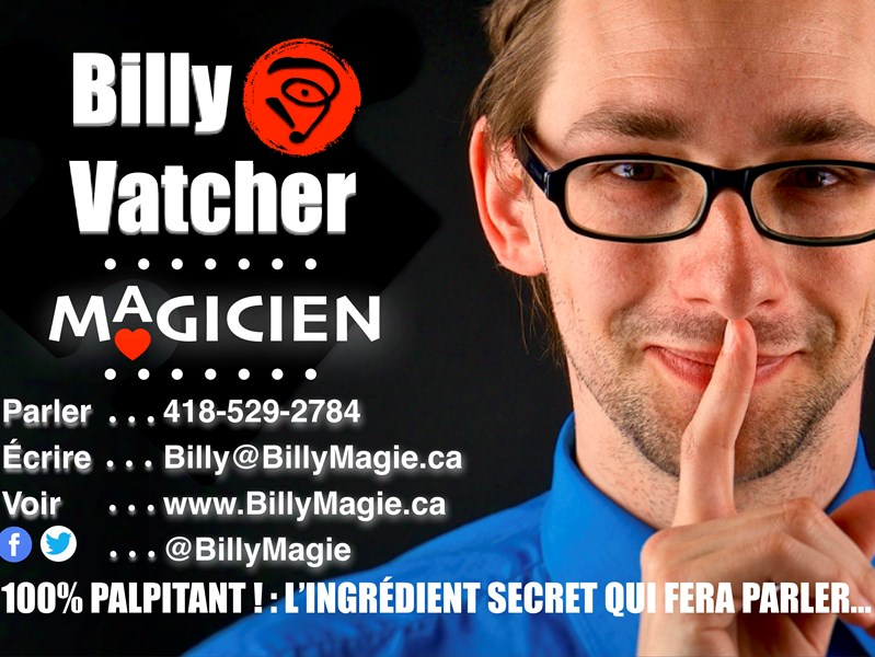 Billy Vatcher - Magicien - Magician - Quebec, QC