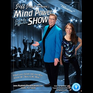 "Wood River Hypnotist | Jeff Jay & Donna's ""Mind Power Show"""