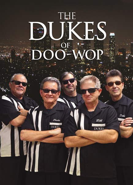 The Dukes Of Doo Wop - Oldies A Cappella Group - Topanga, CA