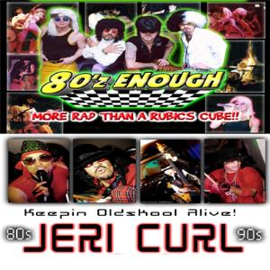 80z Enough/ Jeri Curl - Dance Band - Corona, CA