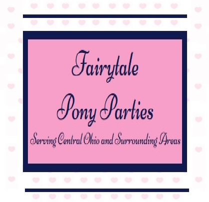 Fairytale Pony Parties - Animal For A Party - Columbus, OH