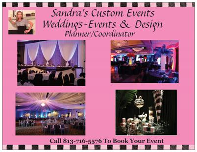 Sandra's Custom Events/Wedding's - Wedding Planner - Tampa, FL