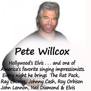 San Bernardino Elvis Impersonator | Pete Willcox Tribute to Elvis , Rat Pack, & more