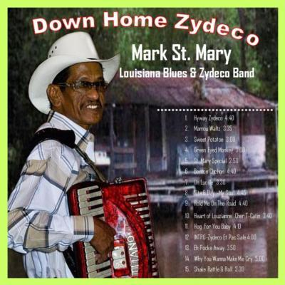 Mark St. Mary Louisiana Blues & Zydeco Band | Antelope, CA | Zydeco Band | Photo #16
