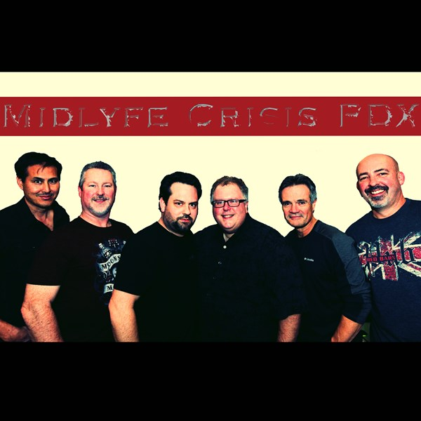 "Midlyfe Crisis PDX ""We've Got You Covered"" - Variety Band - Gresham, OR"