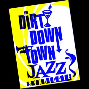 Modesto 40's Hits Musician | The Dirty Downtown Jazz Syndicate
