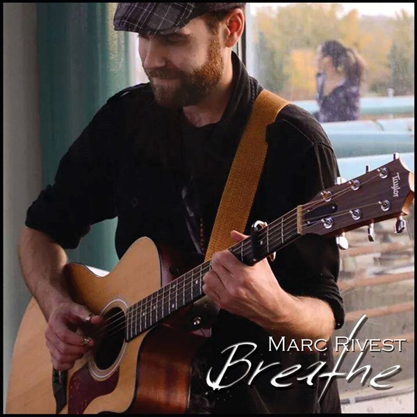 Marc Rivest - Folk Singer - North Vancouver, BC