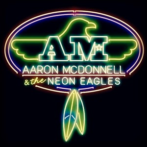 Austin Americana Band | Aaron McDonnell & The Neon Eagles