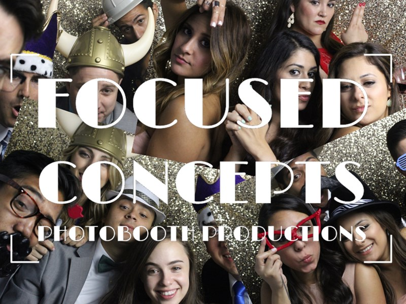 Focused Concepts Photobooth Productions - Photo Booth - Santa Ana, CA