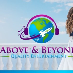 Above & Beyond Quality Entertainment